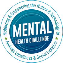 mental health challenge - mobilizing & empowering the nation & technology to address loneliness & social isolation