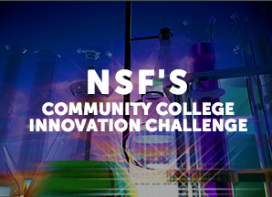 NSF's Collunity College Innovation Challenge