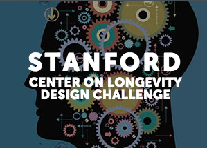 Stanford Center on Longevity Design Challenge